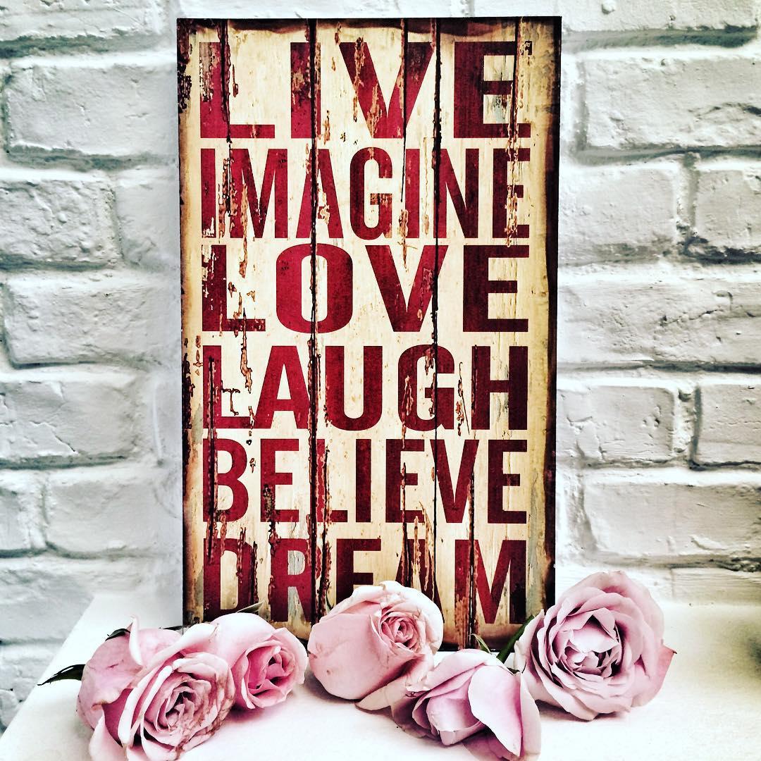 Todays mantra live imagine love laugh believe dream dreamingof coolthingshellip